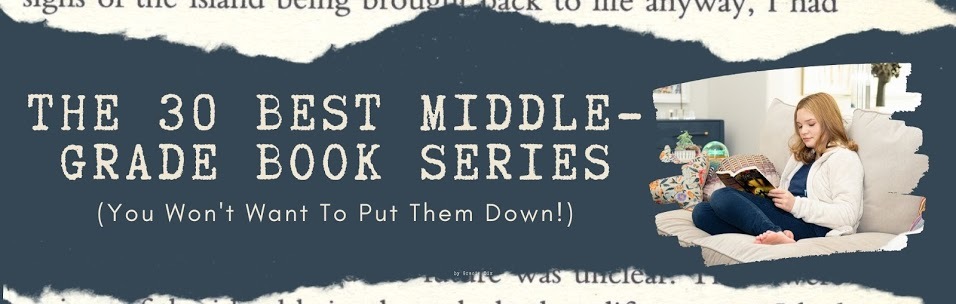 The 30 Best Middle-Grade Book Series