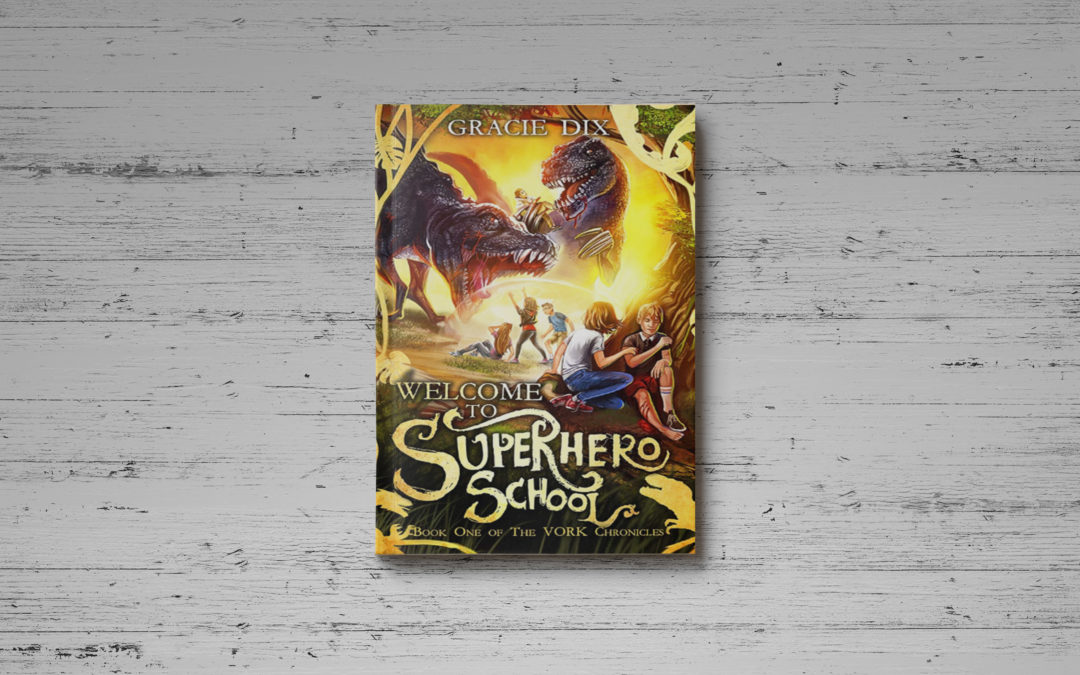 Pre-Order Welcome To Superhero School!