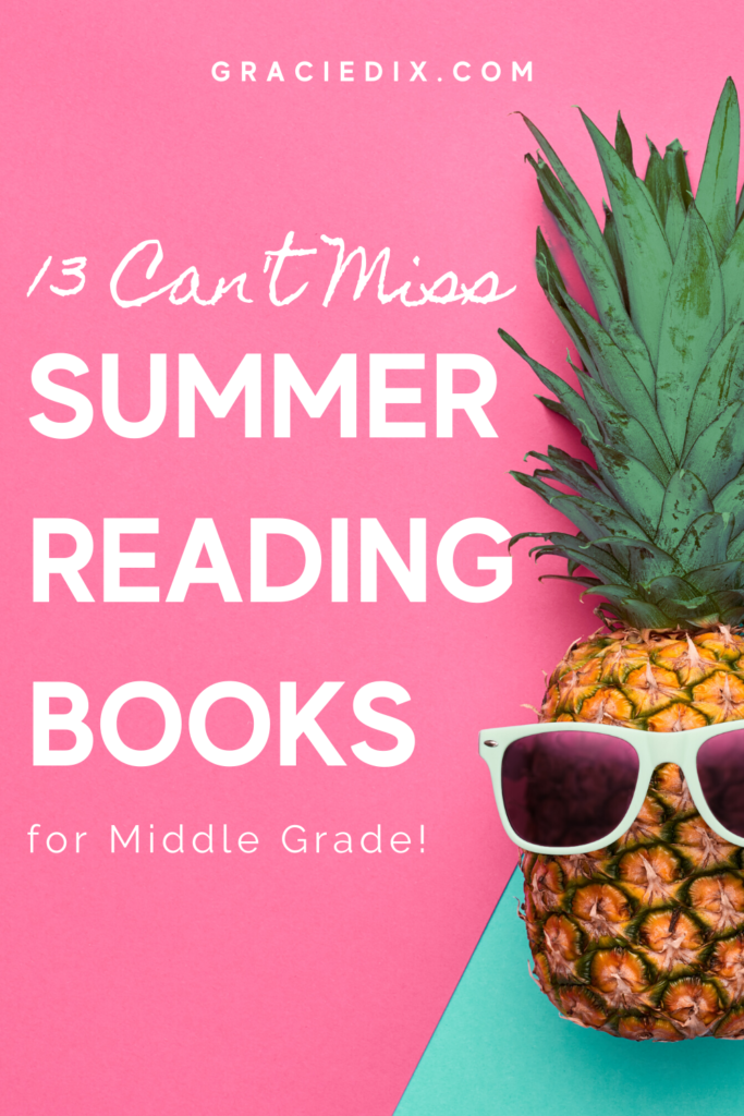13 Can't Miss Summer Reading Books - Gracie Dix