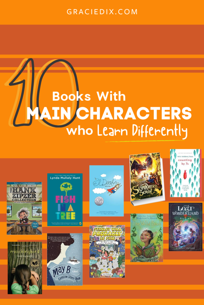 10 Books With Main Characters Who Learn Differently - Gracie Dix