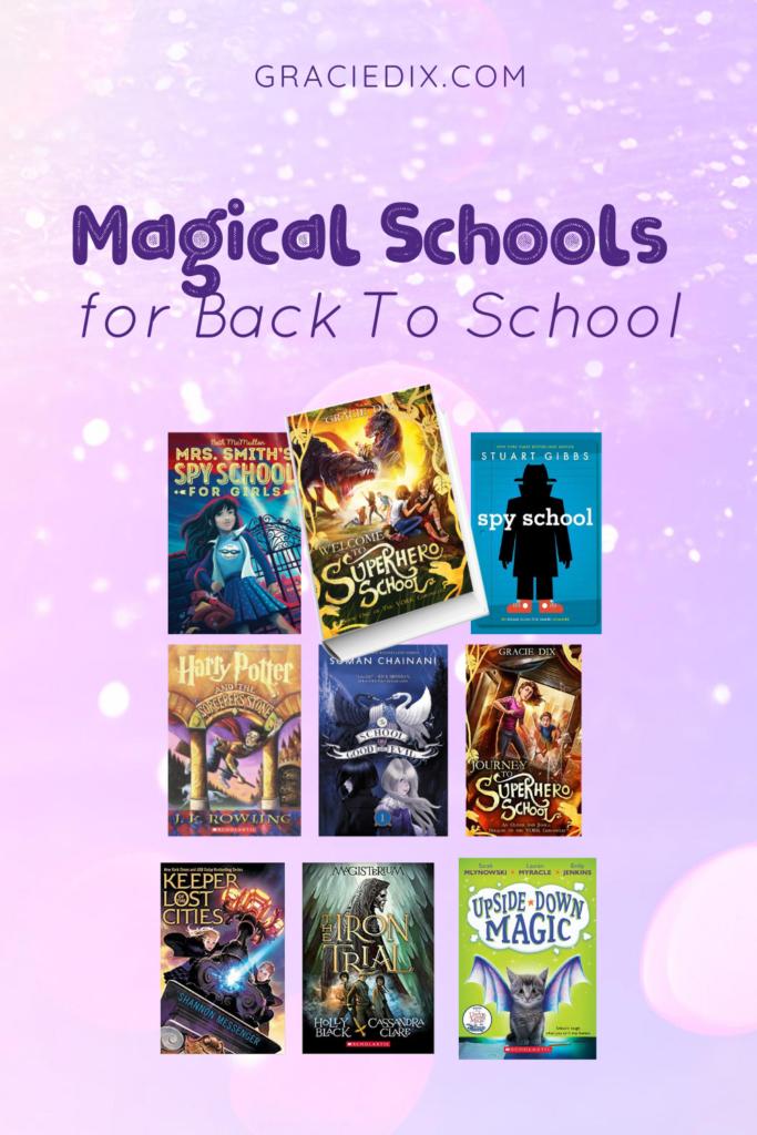 Magical Schools for Back To School - Gracie Dix