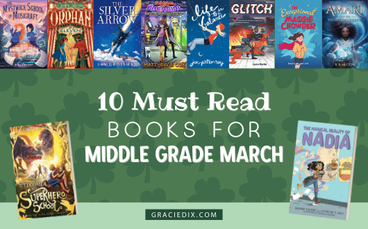 10 Must Read Books for Middle Grade March