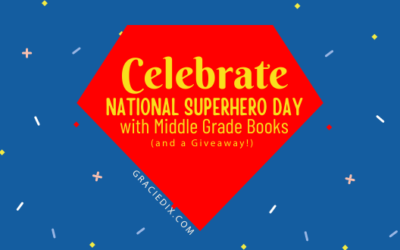 Celebrate National Superhero Day with Middle Grade Books (and a Giveaway!)