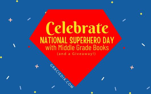 Celebrate National Superhero Day