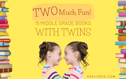 TWO Much Fun: Middle Grade Books with Twins